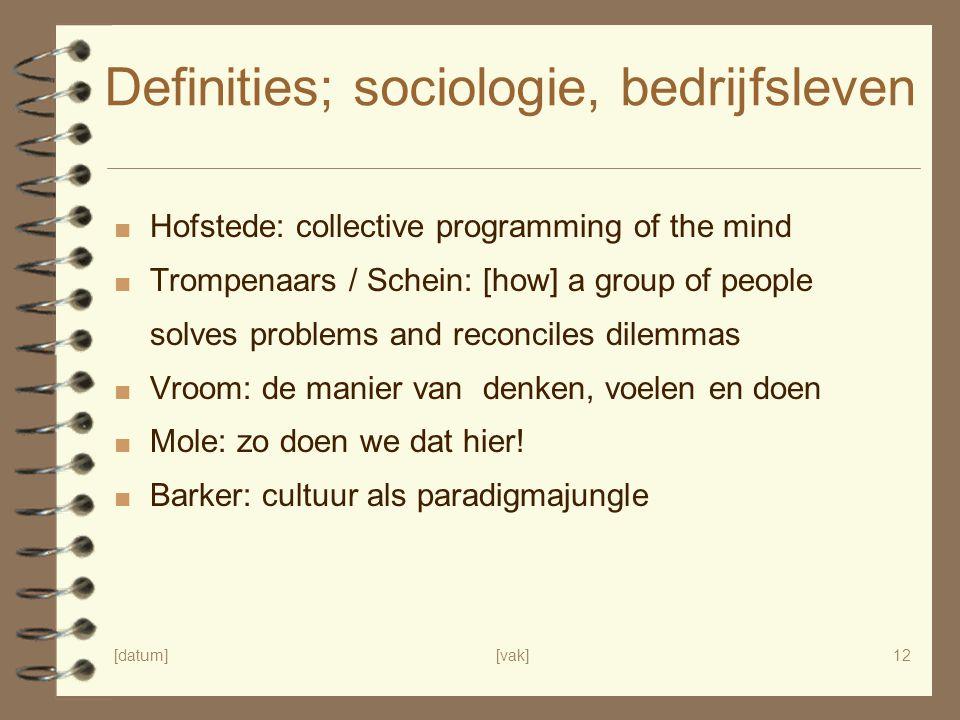 Definities; sociologie, bedrijfsleven