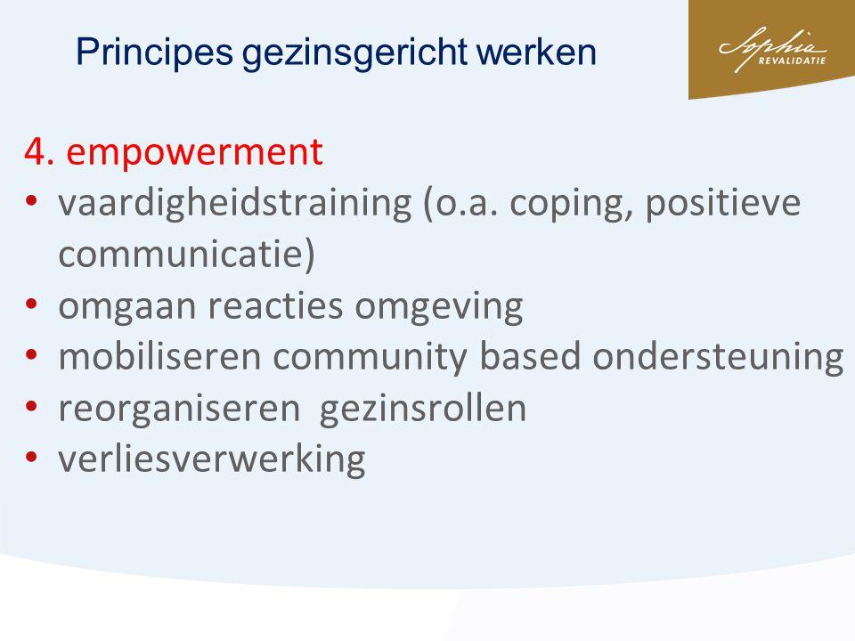 vaardigheidstraining (o.a. coping, positieve communicatie)
