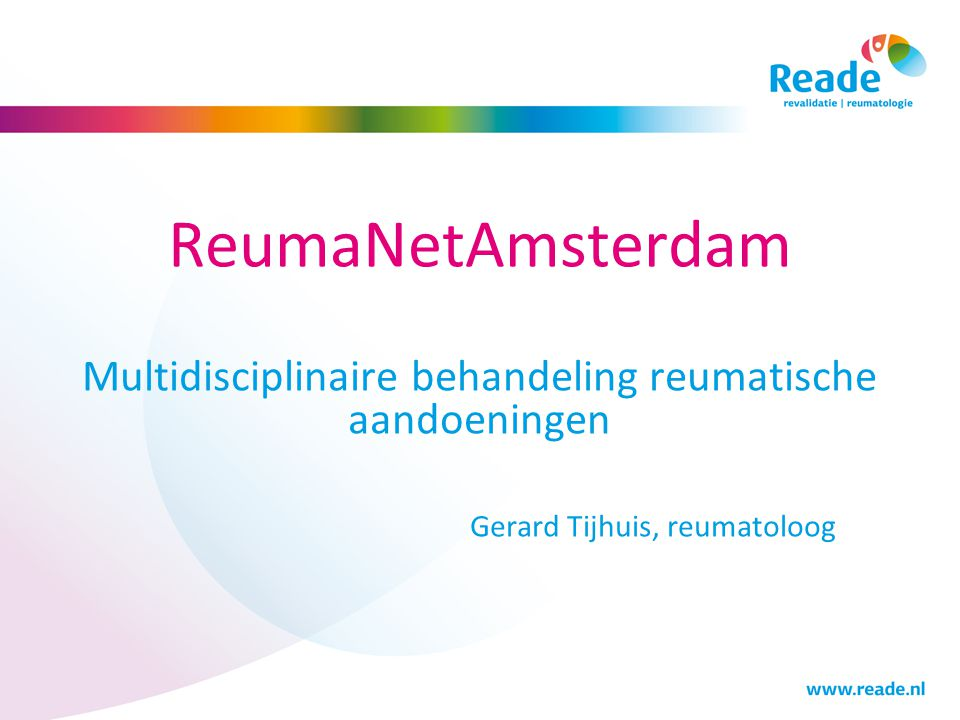 ReumaNetAmsterdam Multidisciplinaire behandeling reumatische aandoeningen.