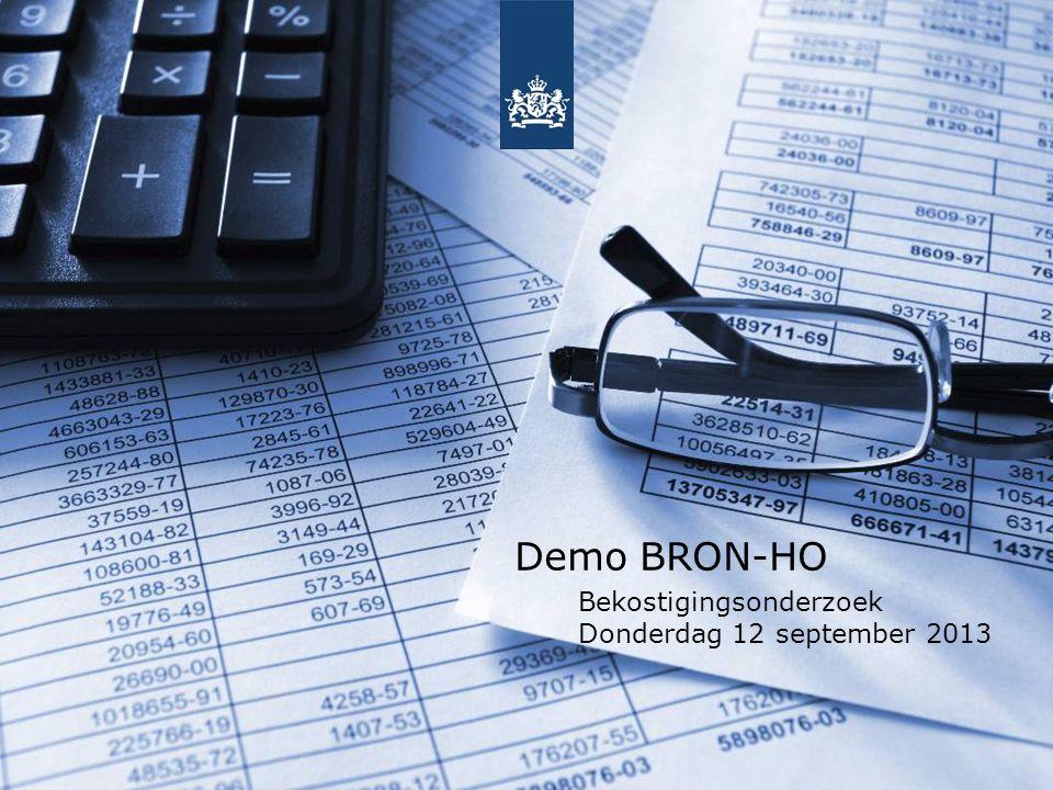 Demo BRON-HO Bekostigingsonderzoek Donderdag 12 september 2013 1