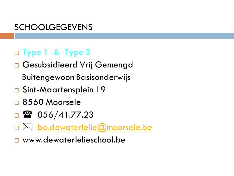 SCHOOLGEGEVENS Type 1 & Type 2. Gesubsidieerd Vrij Gemengd. Buitengewoon Basisonderwijs. Sint-Maartensplein 19.