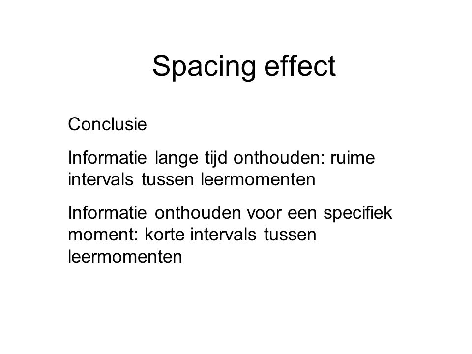 Spacing effect Conclusie