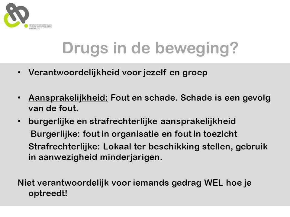 Drugs in de beweging Verantwoordelijkheid voor jezelf en groep