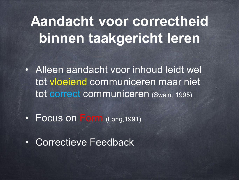Aandacht voor correctheid binnen taakgericht leren