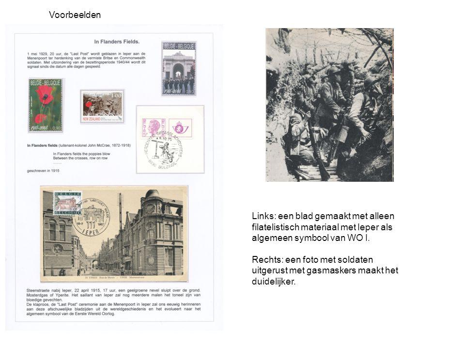 Voorbeelden Links: een blad gemaakt met alleen filatelistisch materiaal met Ieper als algemeen symbool van WO I.