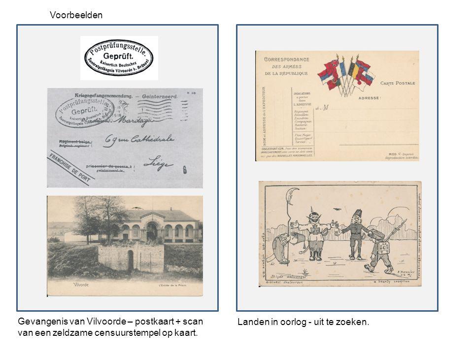 Voorbeelden Gevangenis van Vilvoorde – postkaart + scan van een zeldzame censuurstempel op kaart.