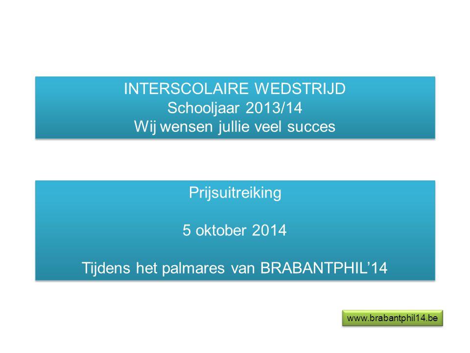 INTERSCOLAIRE WEDSTRIJD Schooljaar 2013/14