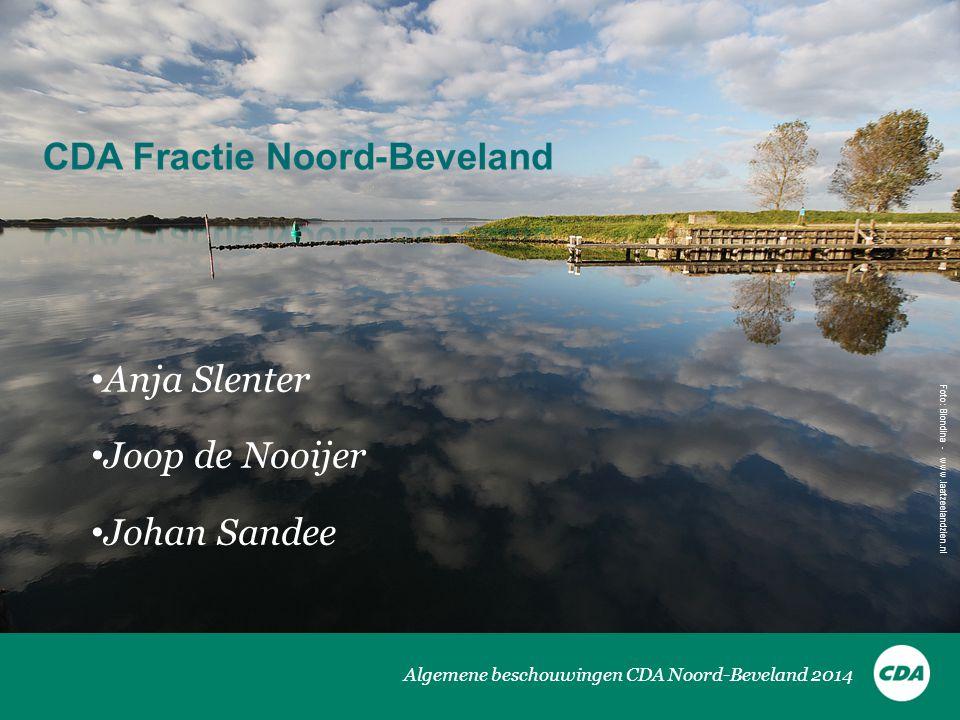 Anja Slenter Joop de Nooijer Johan Sandee