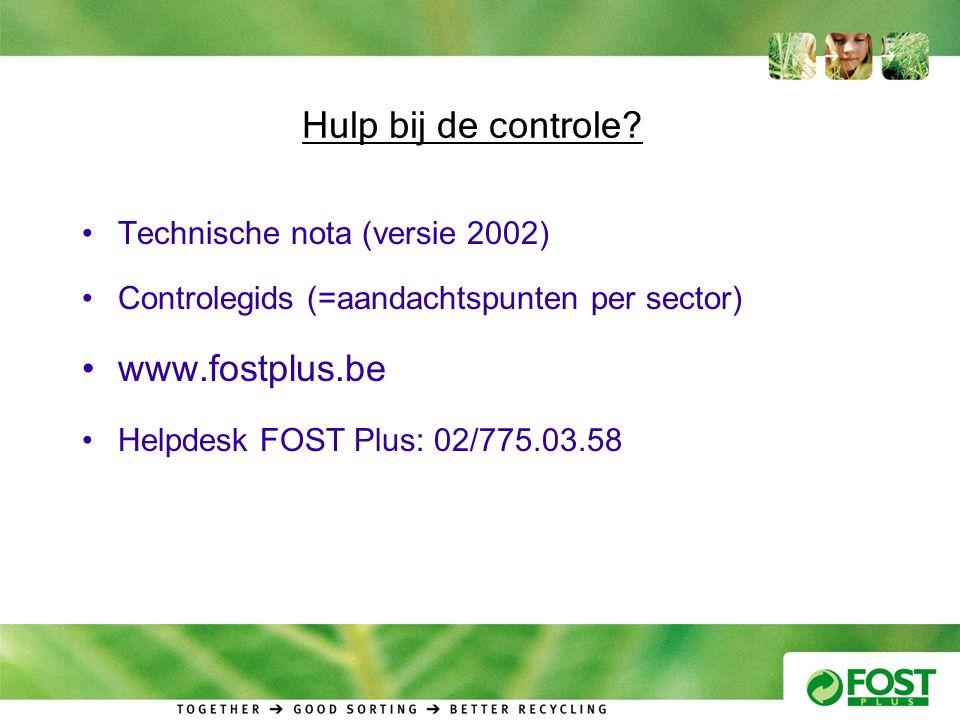Hulp bij de controle www.fostplus.be Technische nota (versie 2002)