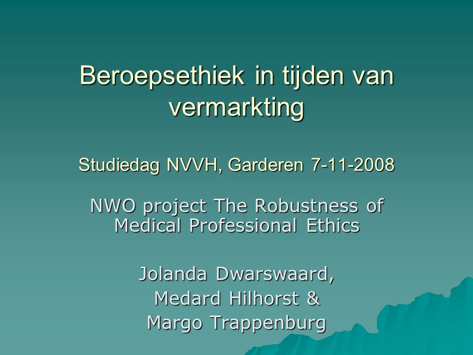 NWO project The Robustness of Medical Professional Ethics