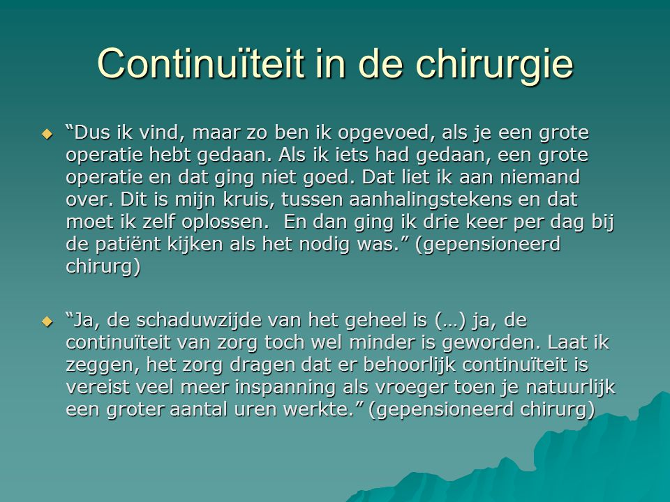 Continuïteit in de chirurgie