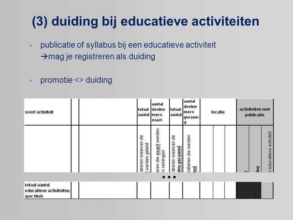 (3) duiding bij educatieve activiteiten