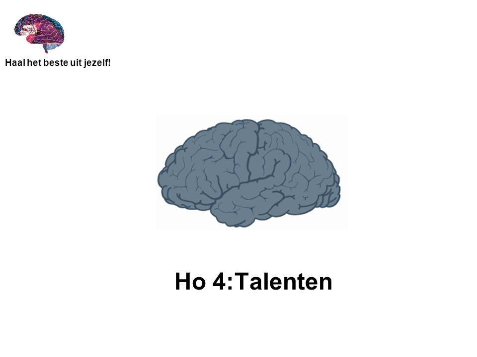 Ho 4:Talenten