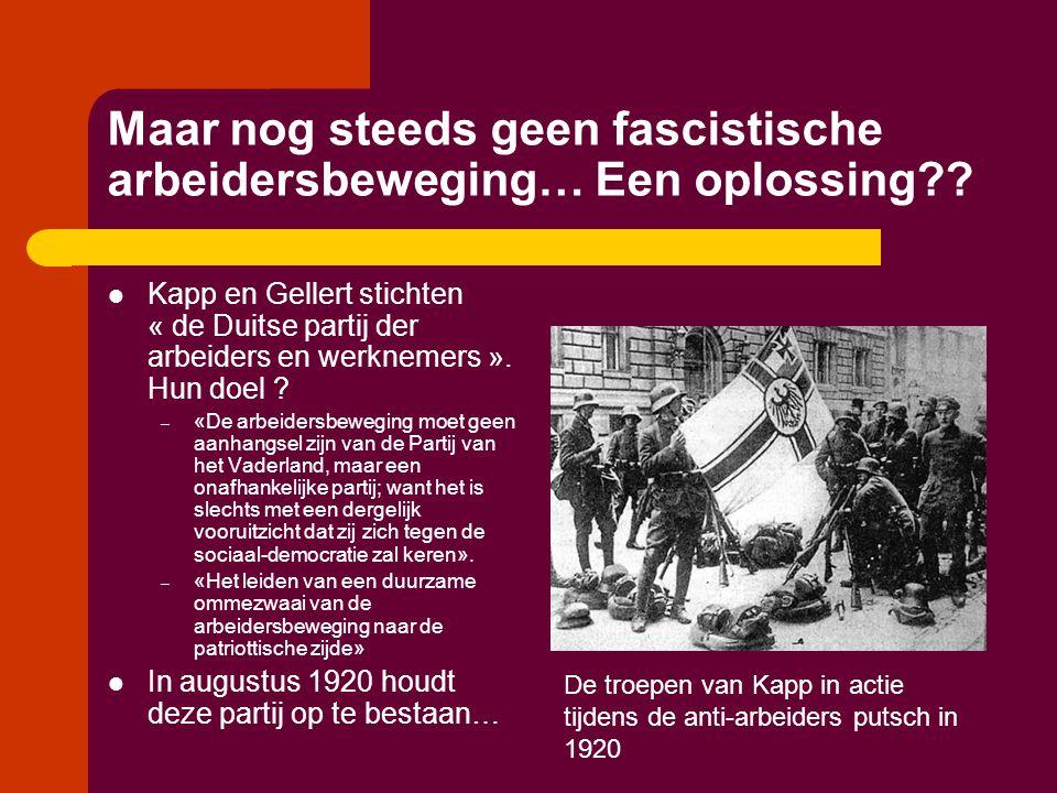 Maar nog steeds geen fascistische arbeidersbeweging… Een oplossing