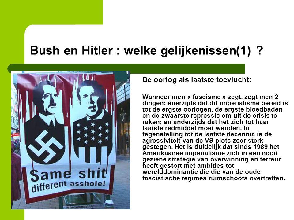 Bush en Hitler : welke gelijkenissen(1)