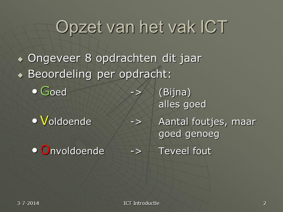 Opzet van het vak ICT Goed -> (Bijna) alles goed