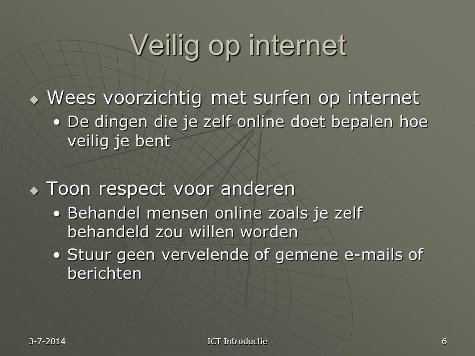 Veilig op internet Wees voorzichtig met surfen op internet
