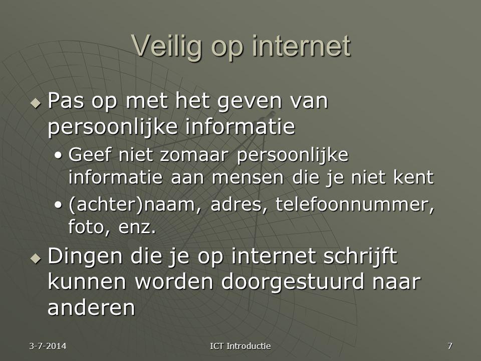 Veilig op internet Pas op met het geven van persoonlijke informatie
