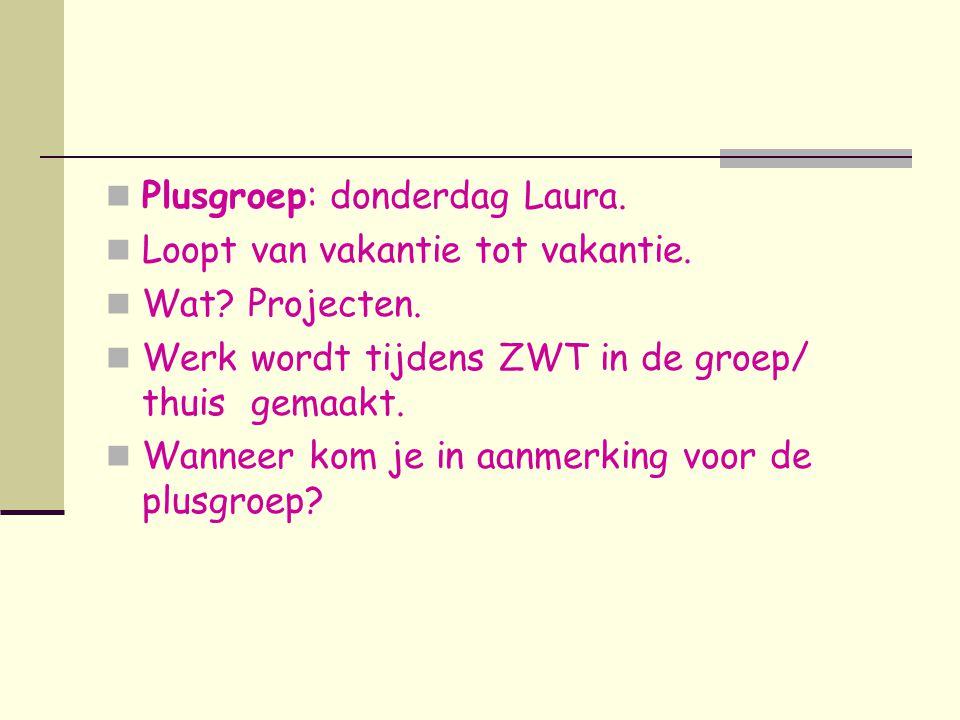 Plusgroep: donderdag Laura.