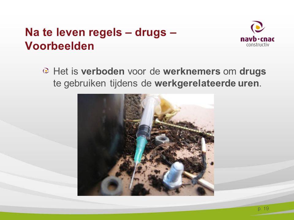 Na te leven regels – drugs – Voorbeelden