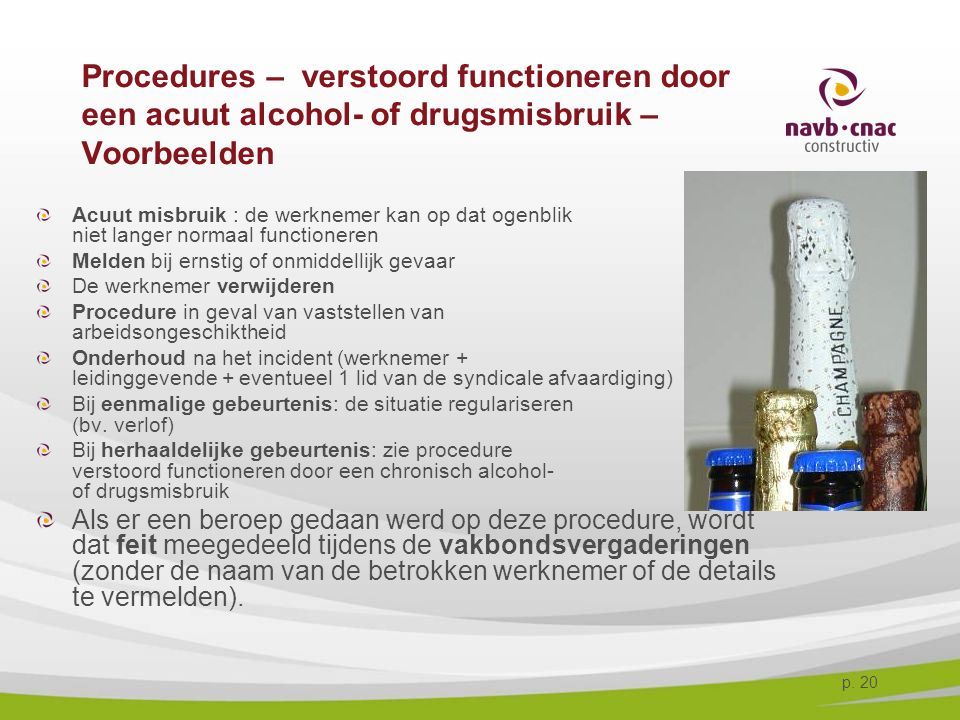 4-4-2017 Procedures – verstoord functioneren door een acuut alcohol- of drugsmisbruik – Voorbeelden.