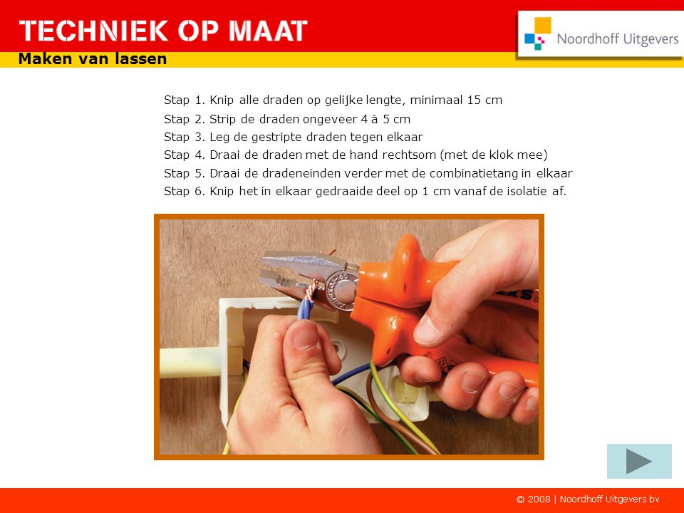 Maken van lassen Stap 1. Knip alle draden op gelijke lengte, minimaal 15 cm. Stap 2. Strip de draden ongeveer 4 à 5 cm.