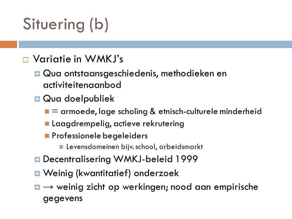 Situering (b) Variatie in WMKJ's