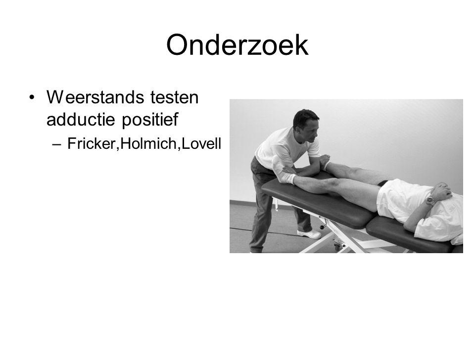 Onderzoek Weerstands testen adductie positief Fricker,Holmich,Lovell