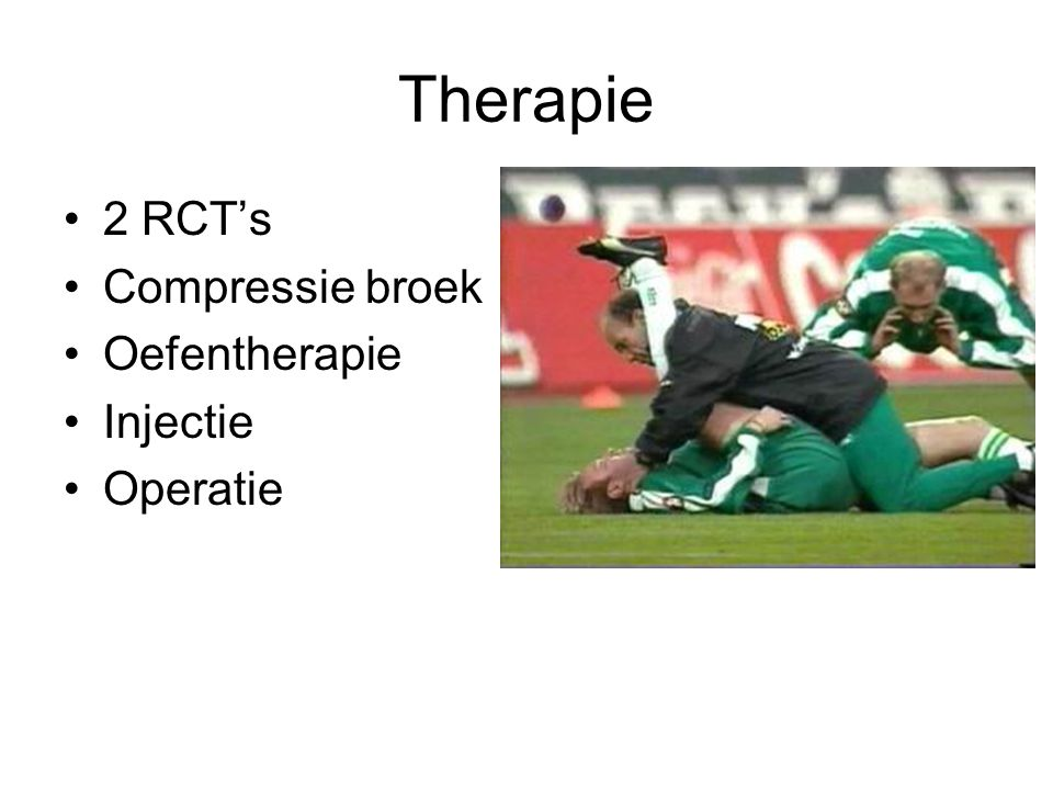 Therapie 2 RCT's Compressie broek Oefentherapie Injectie Operatie