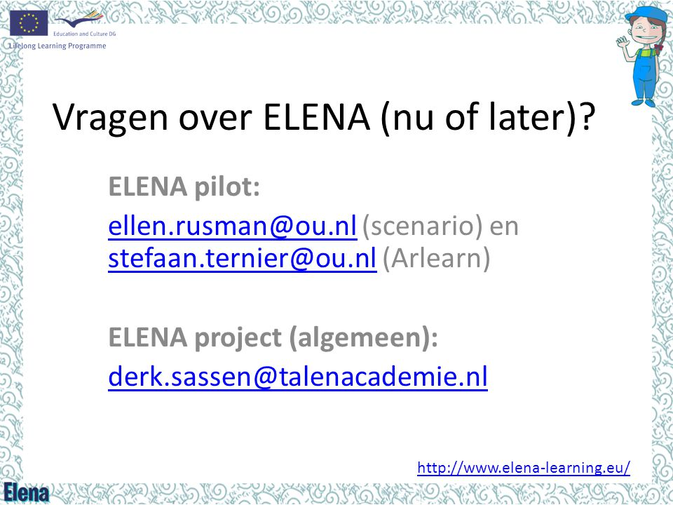 Vragen over ELENA (nu of later)