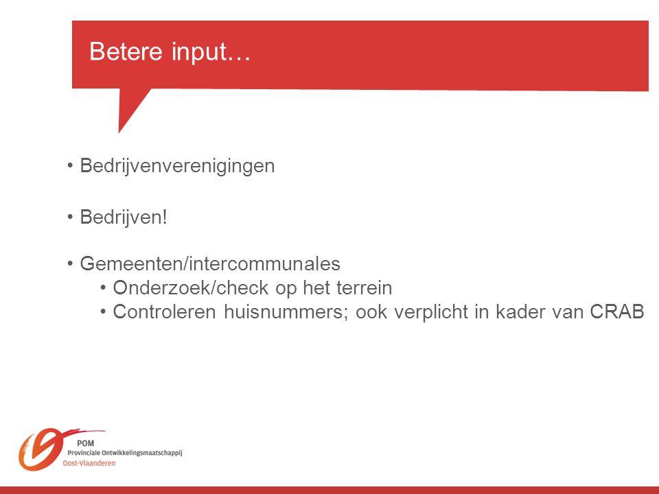 Betere input… Bedrijvenverenigingen Bedrijven!