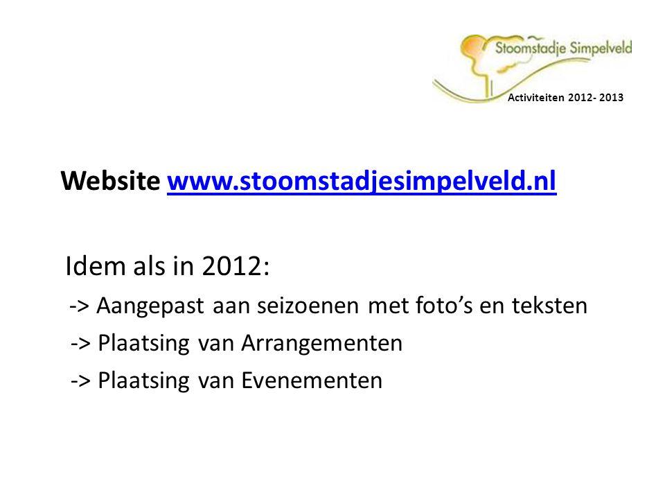 Website www.stoomstadjesimpelveld.nl Idem als in 2012:
