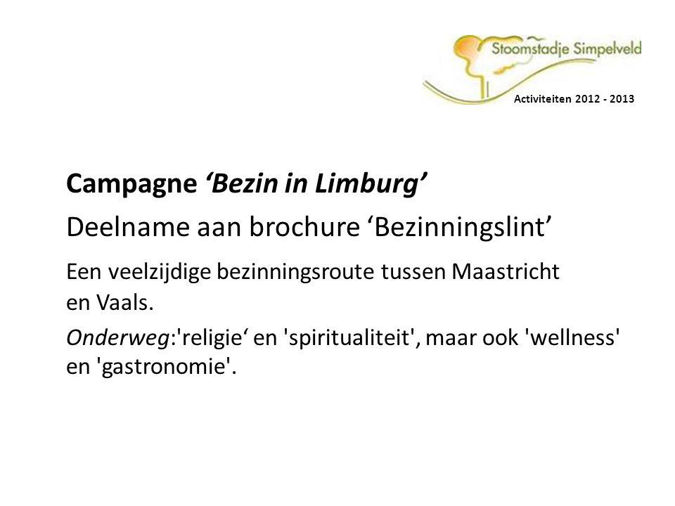 Campagne 'Bezin in Limburg' Deelname aan brochure 'Bezinningslint'