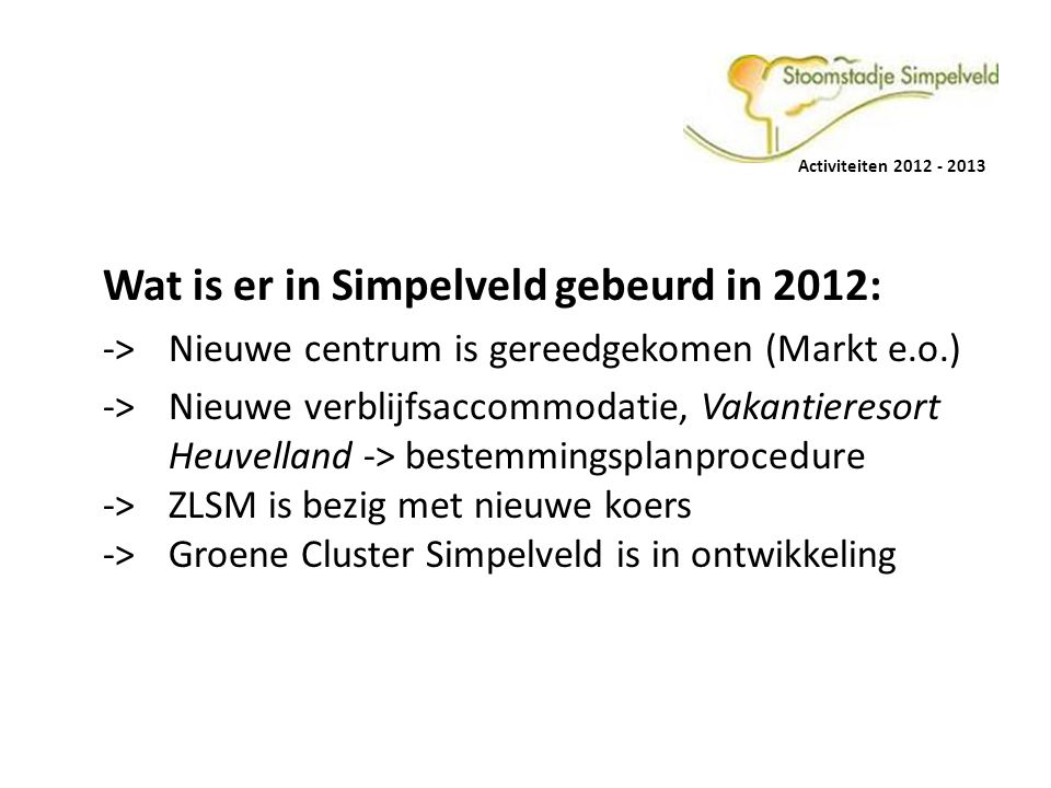 Wat is er in Simpelveld gebeurd in 2012: