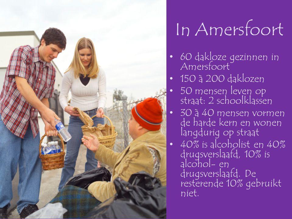 In Amersfoort 60 dakloze gezinnen in Amersfoort 150 à 200 daklozen