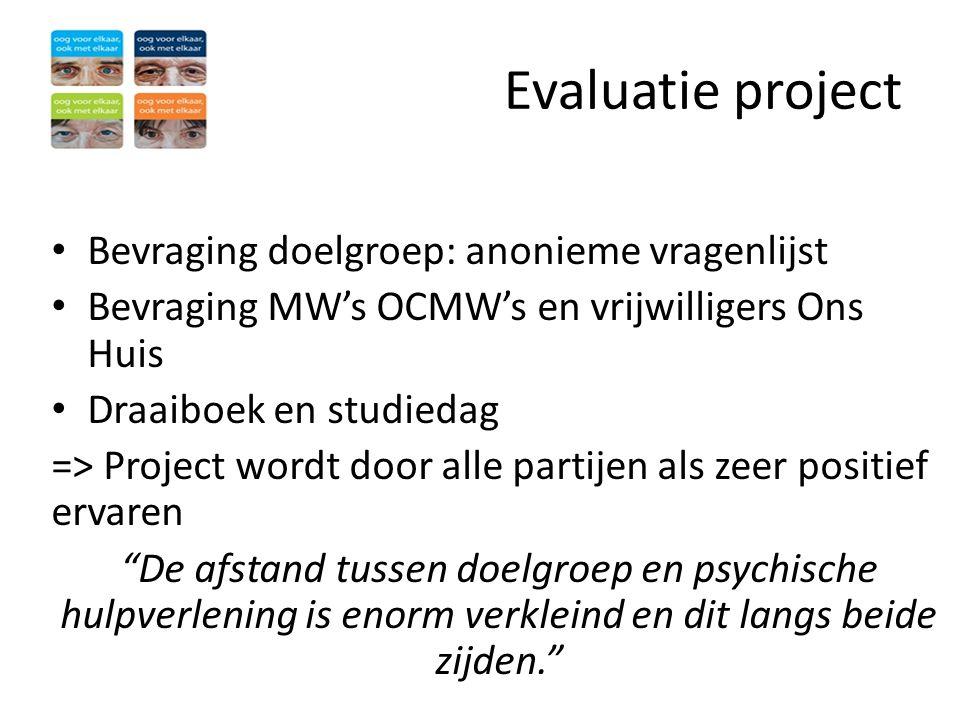 Evaluatie project Bevraging doelgroep: anonieme vragenlijst