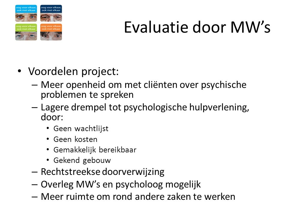 Evaluatie door MW's Voordelen project: