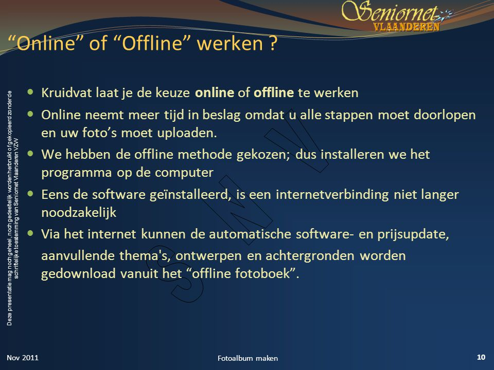 Online of Offline werken