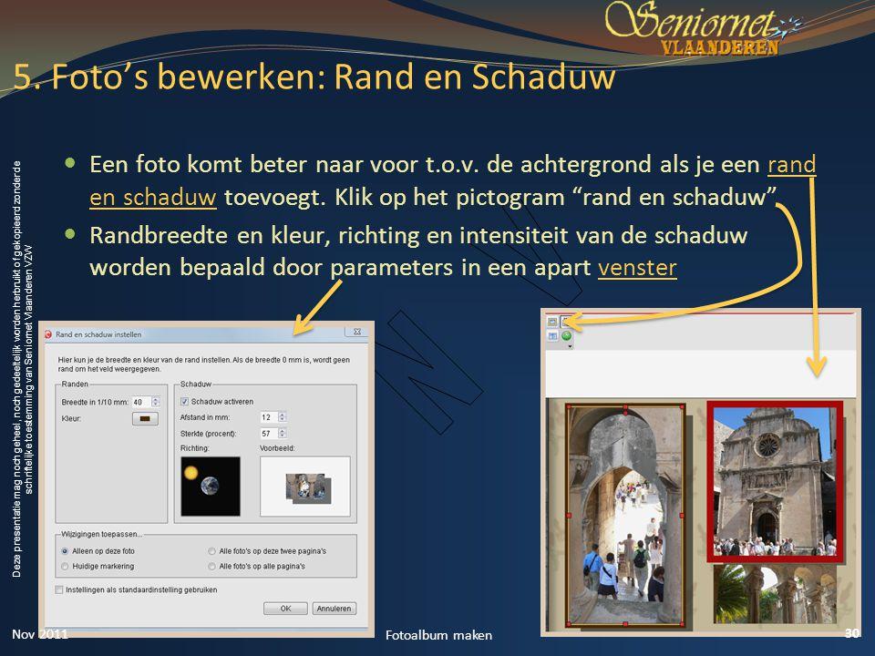 5. Foto's bewerken: Rand en Schaduw
