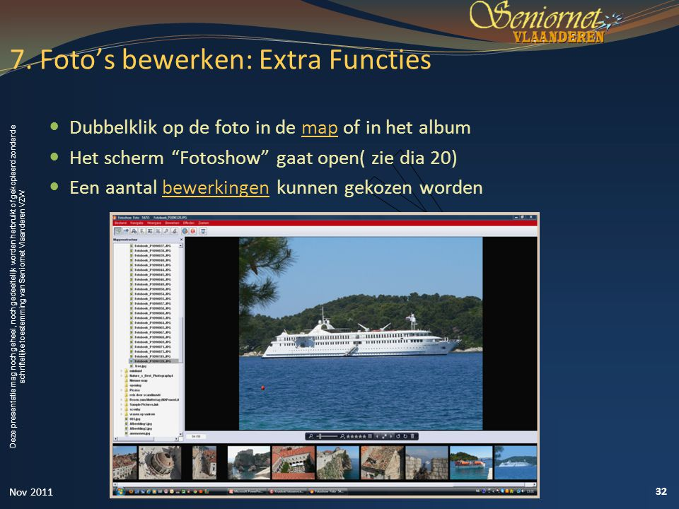 7. Foto's bewerken: Extra Functies