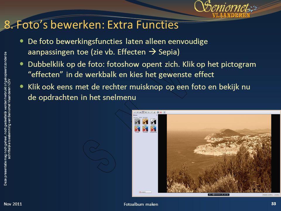 8. Foto's bewerken: Extra Functies