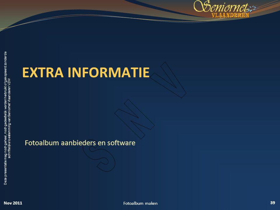 EXTRA INFORMATIE Fotoalbum aanbieders en software Nov 2011
