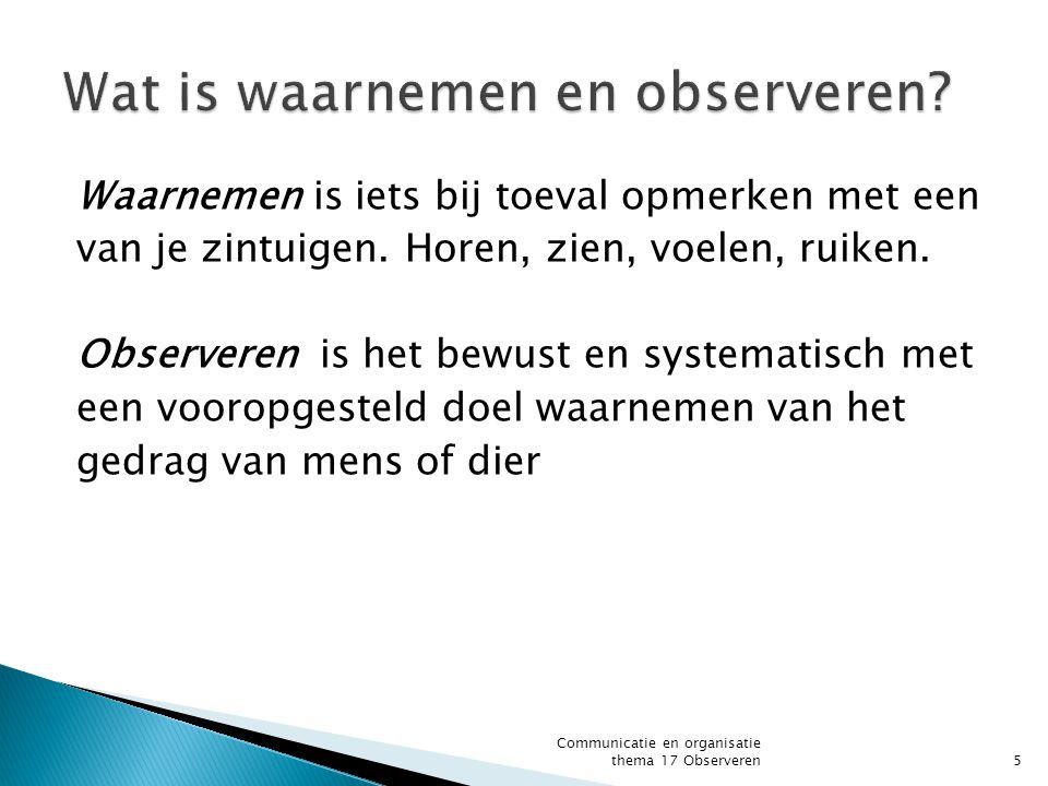 Wat is waarnemen en observeren