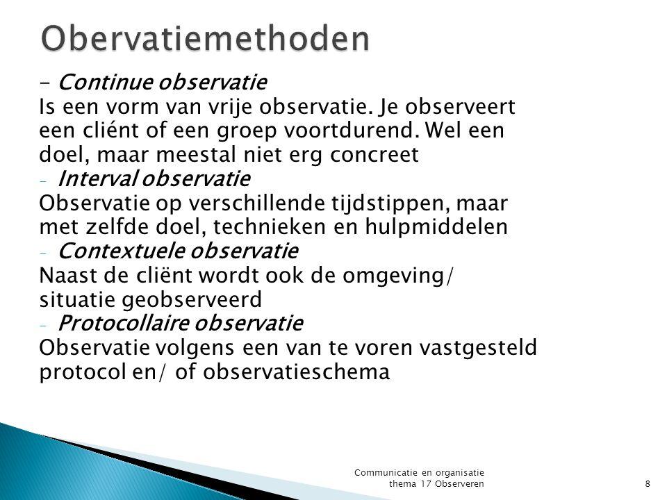 Obervatiemethoden - Continue observatie