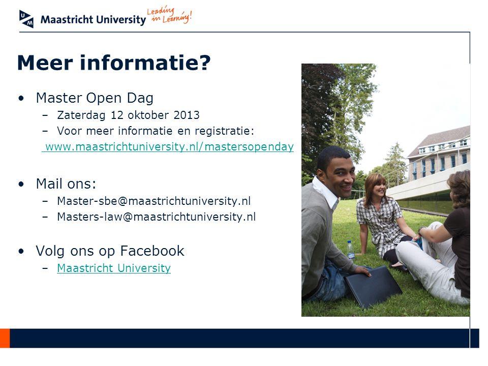 Meer informatie Master Open Dag Mail ons: Volg ons op Facebook