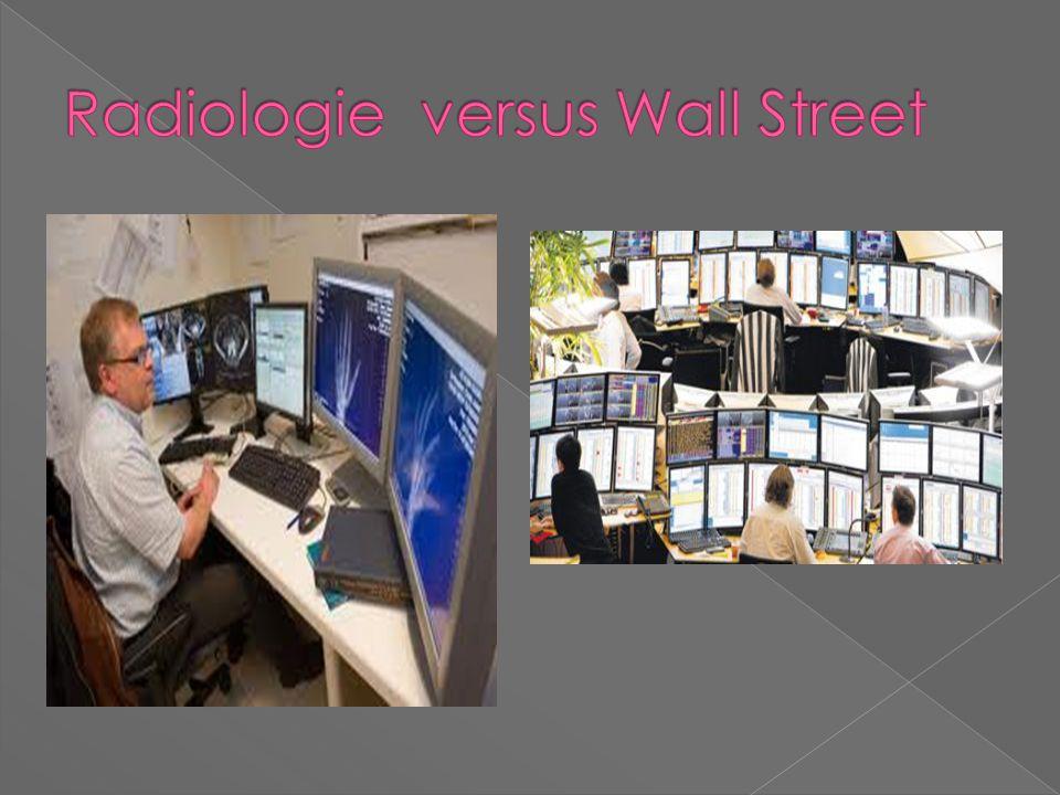 Radiologie versus Wall Street