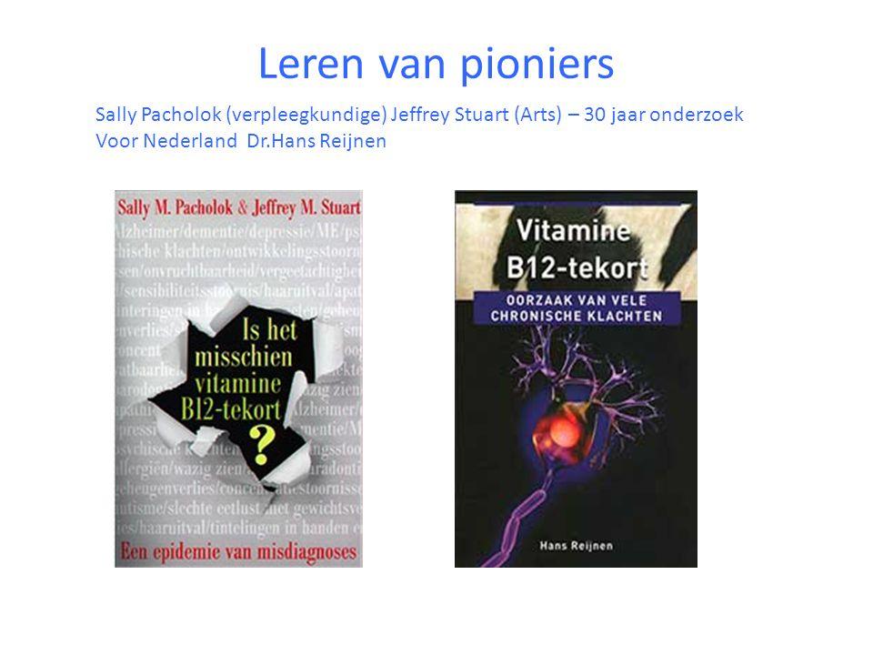 Leren van pioniers Sally Pacholok (verpleegkundige) Jeffrey Stuart (Arts) – 30 jaar onderzoek.