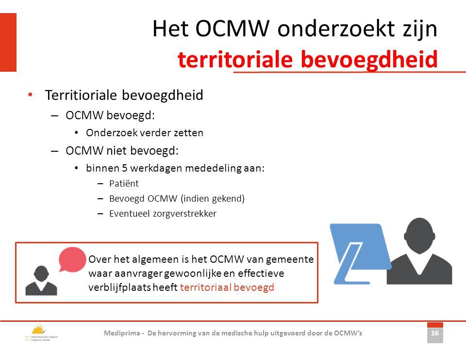 Het OCMW onderzoekt zijn territoriale bevoegdheid