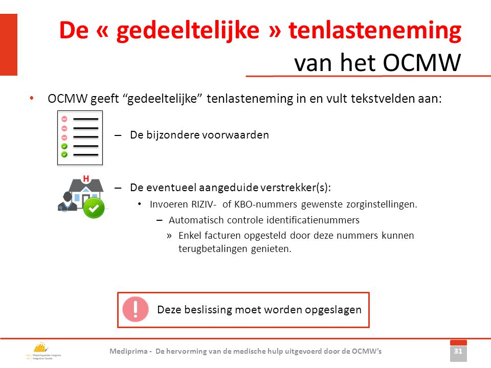 De « gedeeltelijke » tenlasteneming van het OCMW