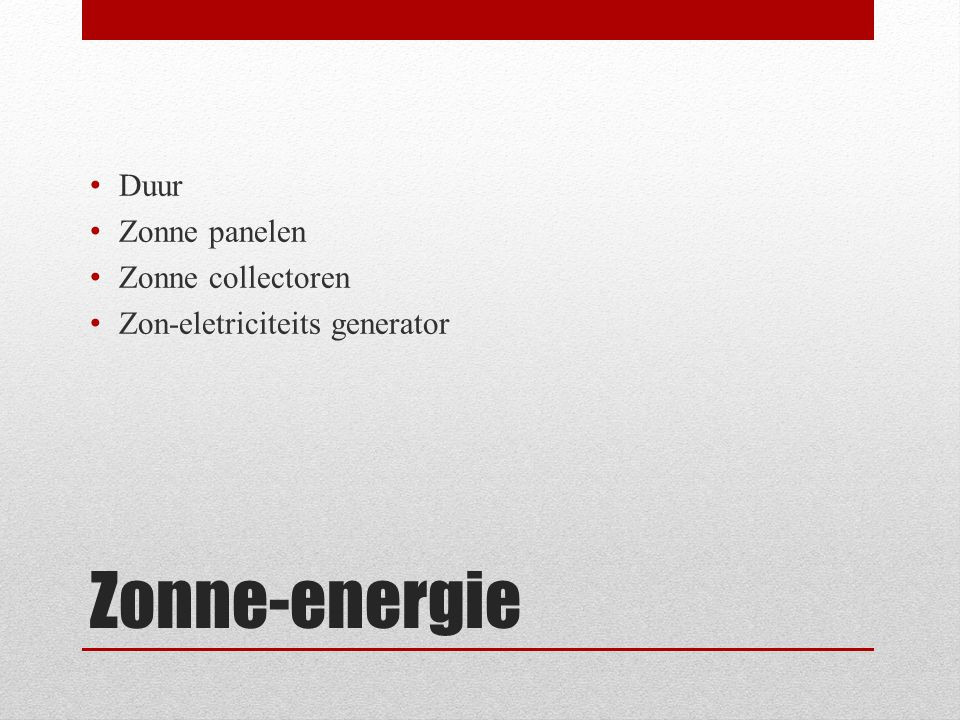 Zonne-energie Duur Zonne panelen Zonne collectoren